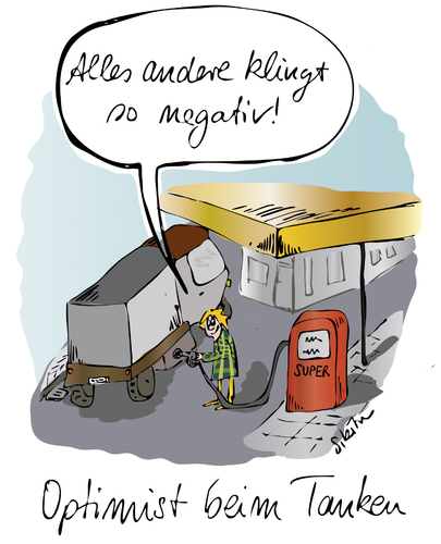 Cartoon: Optimist beim Tanken (medium) by sikitu tagged lastwagen,sprit,super,zapfsäule,optimist,tankstelle,tanken,negativ,pessimist,bp,aral,esso,biodiesel,biosprit,opec,ölkrise,ölpreis,diesel,benzin