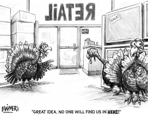 Cartoon: Turkey Sanctuary (medium) by karlwimer tagged turkey,thanksgiving,economy,retail,holiday,business