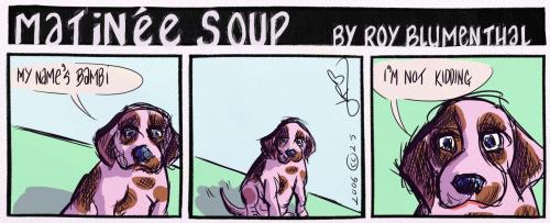 Cartoon: MatineeSoup--Bambi (medium) by royblumenthal tagged animal,dog,cartoon,humour,humor,sarcasm