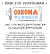 Cartoon: Corona Tötolin (small) by droigks tagged corona,covid,impfstoff,medikament,epidemie,pandemie,virus,droigks