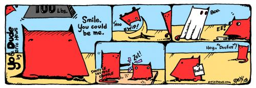 Cartoon: smile - yo and dude (medium) by ericHews tagged yo,dude,eric,hews,dog,cat