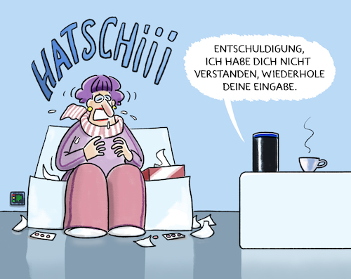 Cartoon: ...Alexa.... (medium) by markus-grolik tagged alexa,spracherkennung,amazon,algorithmus,software,smart,home,grippe,schnupfen,erkältung,single,alexa,spracherkennung,amazon,algorithmus,software,smart,home,grippe,schnupfen,erkältung,single