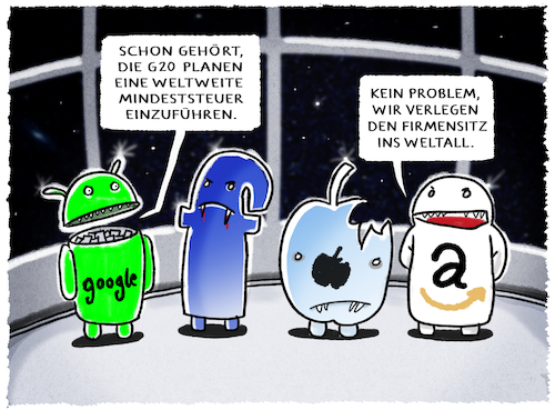 Cartoon: ...globale Mindeststeuer... (medium) by markus-grolik tagged g20,mindeststeuer,digitalunternehmen,finanzminister,facebook,google,amazon,apple,steuer,welt,weltall,mond,mars,usa,us,trump,nasa,firmensitz,steuerschlupfloch,bruno,le,maire,fukuoka,g20,mindeststeuer,digitalunternehmen,finanzminister,facebook,google,amazon,apple,steuer,welt,weltall,mond,mars,usa,us,trump,nasa,firmensitz,steuerschlupfloch,bruno,le,maire,fukuoka