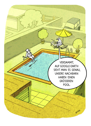 Cartoon: Poolneid (medium) by markus-grolik tagged pool,poolneid,google,earth,maps,internet,web,vergleich,probleme,neidgesellschaft,cartoon,grolik