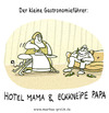 Cartoon: hotel mama (small) by markus-grolik tagged gastronomie,führer