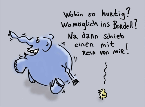 Cartoon: Hurtig ins Bordell (medium) by Ludwig tagged elefant,küken,bordell,prostitution,anschaffen,freier,geschlechtsverkehr