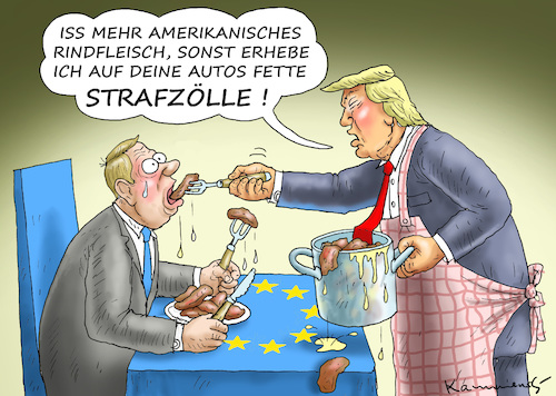 Cartoon: TRUMPS RINDFLEISCHZWANG (medium) by marian kamensky tagged brexit,theresa,may,england,eu,schottland,weicher,wahlen,boris,johnson,nigel,farage,ostern,seidenstrasse,xi,jinping,referendum,trump,monsanto,bayer,glyphosa,strafzölle,brexit,theresa,may,england,eu,schottland,weicher,wahlen,boris,johnson,nigel,farage,ostern,seidenstrasse,xi,jinping,referendum,trump,monsanto,bayer,glyphosa,strafzölle