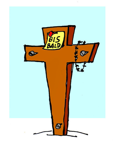 Cartoon: Bis Bald (medium) by Carma tagged post,it,eastern,resurrection,religion