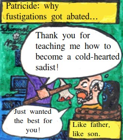 Cartoon: why fustigations got abated... (medium) by Schimmelpelz-pilz tagged father,son,patricide,fustigation,beat,hit,education,raise,child,children,family,murder,murderer,abuse,abusing