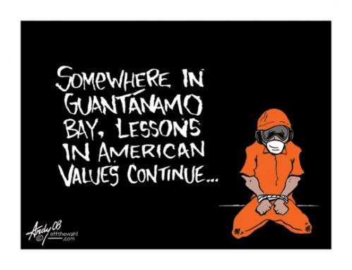 Cartoon: American Values (medium) by offthewahltoons tagged andrew,wahl,united,states,guantanamo,bay,gitmo