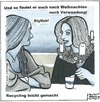 Cartoon: Recycling leicht gemacht (small) by BAES tagged recycling,advent,adventkranz,frau,frauen,freundinnen,mode,halskette,schmuck,kerzen