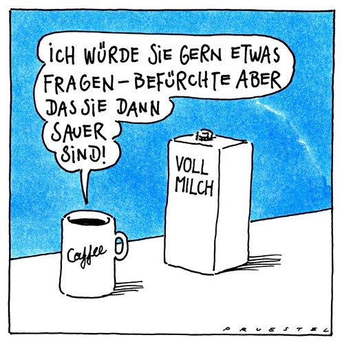 Cartoon: befürchtung (medium) by Andreas Prüstel tagged kaffee,milch,frage,kaffee,milch,frage