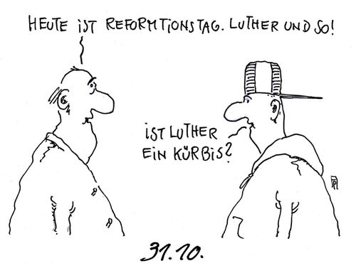 Cartoon: reformationstag (medium) by Andreas Prüstel tagged reformation,reformationstag,martin,luther,halloween,kürbis,cartoon,karikatur,andreas,pruestel,reformation,reformationstag,martin,luther,halloween,kürbis,cartoon,karikatur,andreas,pruestel