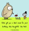 Cartoon: Owlie got you a present (small) by sebreg tagged owl mouse silly birthday humor