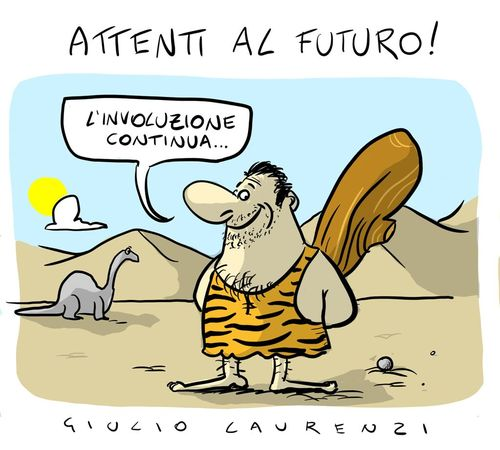Cartoon: Attenti Al Futuro (medium) by Giulio Laurenzi tagged attenti,al,futuro