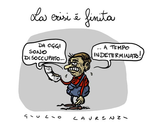 Cartoon: La crisi e finita (medium) by Giulio Laurenzi tagged crisi