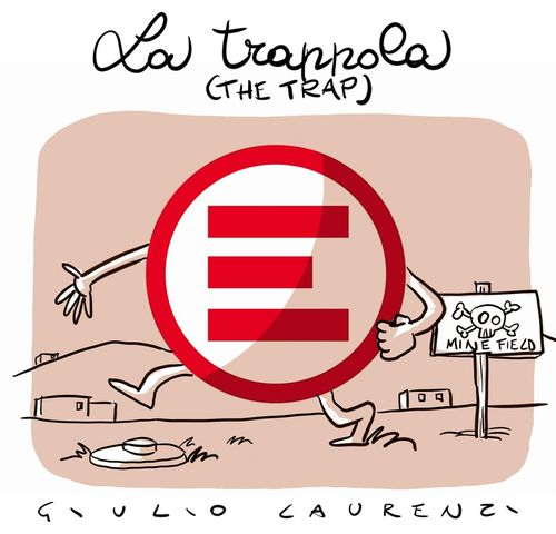 Cartoon: La Trappola (medium) by Giulio Laurenzi tagged trappola,trap