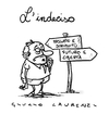 Cartoon: Indeciso (small) by Giulio Laurenzi tagged indeciso