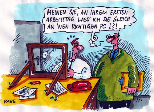 erster arbeitstag by rabe business cartoon toonpool. Black Bedroom Furniture Sets. Home Design Ideas