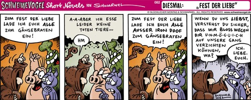 Cartoon: Schweinevogel Fest (medium) by Schweinevogel tagged schwarwel,cartoon,witz,witzig,schwein,schweinevogel,iron,doof,swampie,weihnachten,gänsebraten,veganer,vegetarier