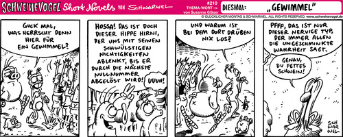 Cartoon: Schweinevogel Gewimmel (medium) by Schweinevogel tagged schwarwel,iron,doof,schweinevogel,comicfigur,comic,witz,cartoon,satire,short,novel,gewimmel,ansprache,vorhersagen,zukunft,nichtigkeiten,wahrheit