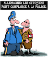 Cartoon: Confiance a la police (small) by Karsten tagged police,allemagne,medias,politique,neo,nazis,societe