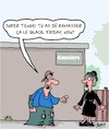 Cartoon: Noir... (small) by Karsten tagged black,friday,capitalisme,economie,profits,internet,industrie