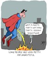 Cartoon: Ungrateful! (small) by Karsten tagged ingratitude,superman,conflagrations,disasters,comics,society,nutrition,people,manners