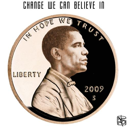 Cartoon: In Hope We Trust (medium) by NEM0 tagged america,bailout,change,dollar,hope,nemo,penny,president,presidents,barack,obama,bailouts,economy,economic,recession,us,congress,usa,washington