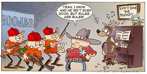 Cartoon: Do Not Shoot The Piano Player (medium) by gnurf tagged guns,saloon,rules,piano,deer,hunting,hunters,sheriff