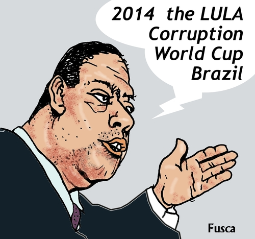 Cartoon: World Corruption Cup Brazil 2014 (medium) by Fusca tagged 2014,cup,world,braxil,lula,corruption