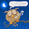 Cartoon: Nachteule (small) by Rovey tagged eule,uhu,vogel,tier,nacht,mond,nachtarbeit,lebensrhythmus,arbeitszeit,tag,rhythmus,nachtschicht,nachtwache,nachthimmel,kaffeetrinken,kaffee,wachbleiben,müdigkeit,müde,schlafentzug,schlafmangel,arbeitnehmer,überstunden,überarbeiten,burn,out,geld,verdienen,gesundheit,blau,mäuse,fangen,owl,bird,night,moon,work,coffee,awake
