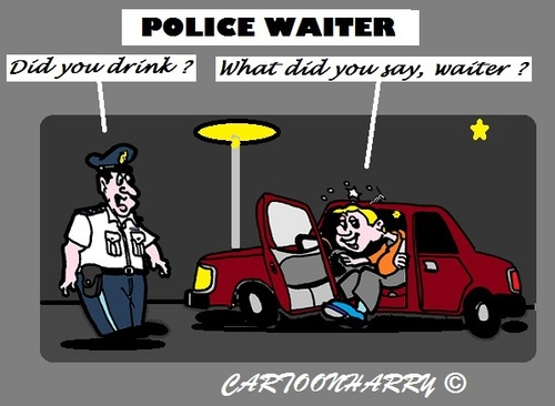 Cartoon: Another Drink Please (medium) by cartoonharry tagged drunk,car,waiter,police
