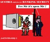 Cartoon: Banking Secrecy Austria (small) by cartoonharry tagged banking,secrecy,austria,open,cartoons,cartoonists,cartoonharry,dutch,toonpool