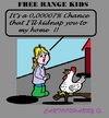 Cartoon: Free Range Kids (small) by cartoonharry tagged usa,kids,chicken,freerange,parents