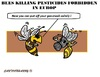 Cartoon: Problem for Bees (small) by cartoonharry tagged bee,problems,finished,gazmask,pesticide,cartoons,cartoonists,dutch,cartoonharry,toonpool