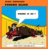 Cartoon: Torero Blind (small) by cartoonharry tagged torero,blind,bull,bullshit,spain,cartoon,cartoonharry,cartoonist,dutch,toonpool