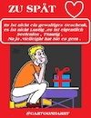 Cartoon: Zu Spät (small) by cartoonharry tagged valentin,cartoonharry,spät