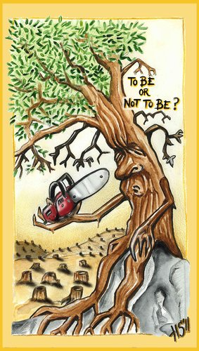 Cartoon: TO BE OR NOT TO BE (medium) by joschoo tagged enviroment,deforestation,nature,death,life,being,pollution,rain,forest,to,be