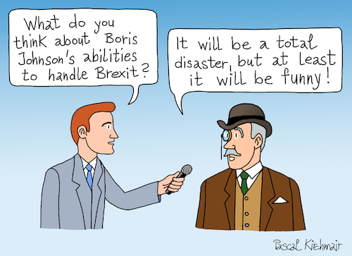 Cartoon: Bojo and Brexit (medium) by Pascal Kirchmair tagged englishman,sir,hard,brexit,brexshit,no,deal,conservative,party,tories,tory,torys,conservatives,boris,johnson,10,downing,street,bojos,flying,circus,bojo,humor,humour,gag,umorismo,umore,spirito,lustig,political,cartoon,caricature,politische,karikatur,pascal,kirchmair,illustration,drawing,zeichnung,ilustracion,dibujo,desenho,ink,disegno,ilustracao,illustrazione,illustratie,dessin,de,presse,du,jour,art,of,the,day,tekening,teckning,cartum,vineta,comica,vignetta,caricatura,esprit,witz,prime,minister,great,little,britain,england,united,kingdom,politics,politique,politik,politica,englishman,sir,hard,brexit,brexshit,no,deal,conservative,party,tories,tory,torys,conservatives,boris,johnson,10,downing,street,bojos,flying,circus,bojo,humor,humour,gag,umorismo,umore,spirito,lustig,political,cartoon,caricature,politische,karikatur,pascal,kirchmair,illustration,drawing,zeichnung,ilustracion,dibujo,desenho,ink,disegno,ilustracao,illustrazione,illustratie,dessin,de,presse,du,jour,art,of,the,day,tekening,teckning,cartum,vineta,comica,vignetta,caricatura,esprit,witz,prime,minister,great,little,britain,england,united,kingdom,politics,politique,politik,politica