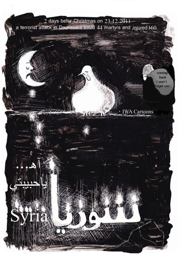 Cartoon: Syria...My love (medium) by iwacartoons tagged syria,christmas,terrosist,attack,terror,2011