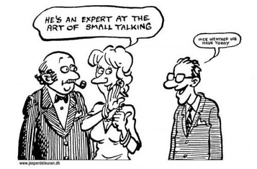 Cartoon: Small talking (medium) by deleuran tagged small,talk,people,communication,parties,