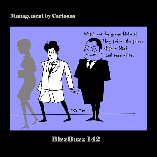 Cartoon: BizzBuzz Watch out for Greythink (medium) by MoArt Rotterdam tagged officesurvival,officelife,managementbycartoons,managementcartoons,businesscartoons,bizztoons,bizzbuzz,watchoutfor,greythinking,greythinker,poison,power,pureblack,purewhite