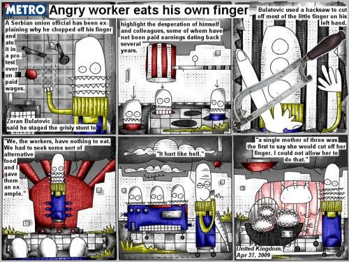 Cartoon: Angry worker eats his own finger (medium) by bob schroeder tagged comic,webcomic,union,official,protest,wages,grisly,stunt,desperation,colleagues,earnings,hacksaw,alternative,food