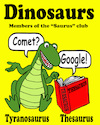 Cartoon: Dinosaurs (small) by saltpppr tagged thesaurus,dinosaurs,extinction,comet,google