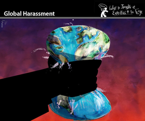 Cartoon: Global Harassment (medium) by PETRE tagged harassment,world,ecology,energy,planet