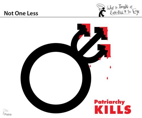 Cartoon: Not One Less (medium) by PETRE tagged patriarchy,femicide,gender