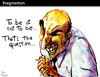 Cartoon: Pragmatism (small) by PETRE tagged shakespeare,ethic,hypocrisy