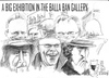 Cartoon: Big exhibition (small) by jjjerk tagged balla bawn gallery westbury mall dublin ireland irish cartoon caricature overcoat glass wine artist junk sale famous