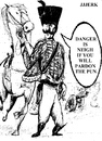 Cartoon: Danger is neigh (small) by jjjerk tagged danger,is,neith,faith,of,our,fathers,cavalier,horse,cartoon,france,french,cannon,gun,sabre